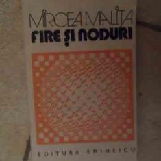 Fire Si Noduri - Mircea Malita ,534700