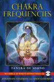 Chakra Frequencies: Tantra of Sound [With CD (Audio)]