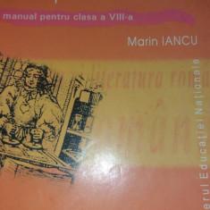LIMBA SI LITERATURA ROMANA MANUAL PENTRU CLASA A VIII-A MARIN IANCU, Clasa 8