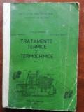 Tratamente termice si termochimice 1- D. Galusca, L. Alexandru