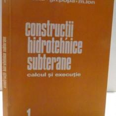 CONSTRUCTII HIDROTEHNICE SUBTERANE de M.BALA, GH. POPA, M. ION , 1981
