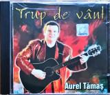 Aurel Tămaș – Trup De Vânt (1 CD)