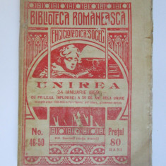 Raritate! Biblioteca Romaneasca-Enciclopedica Socec 1909,nr.48-50:Unirea 50 ani