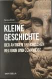 Kleine Geschichten der antiken griechischen Religion und Denkweise