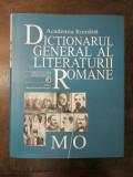 Dicționarul general al literaturii române – Volumul V: M-O