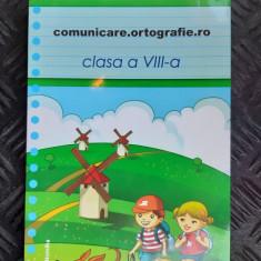 COMUNICARE ORTOGRAFIE CLASA A VIII A