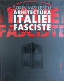 Arhitectura Italiei Fasciste rationalism stil Roma fascism Mussolini 200 ill.