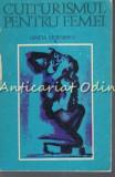 Cumpara ieftin Culturismul Pentru Femei - Gineta Stoenescu