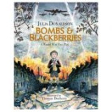 Bombs and Blackberries - Julia Donaldson