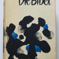 Die Bibel (nach der deutschen Ubersetzung Martin Luthers)