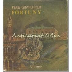 Fortuny - Pere Gimferrer