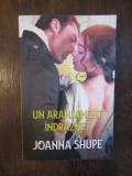 JOANNA SHUPE - UN ARANJAMENT INDRAZNET