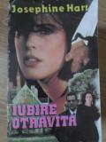 IUBIRE OTRAVITA-JOSEPHINE HART