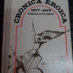 \cronica Eroica 1877-1878 Roman Document - Radu Theodoru ,548878