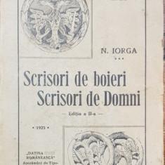 SCRISORI DE BOIERI SCRISORI DE DOMNI de N.IORGA,editia a-III-a,1932