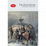 Oameni sarmani | Fyodor Dostoyevsky
