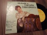 VINIL MELODII DE CAMELIA DASCALESCU RARITATE!!!!!EDC 672 STARE FOARTE BUNA 1965