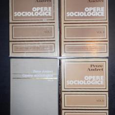 PETRE ANDREI - OPERE SOCIOLOGICE 4 volume, editie integrala (1973-1983)