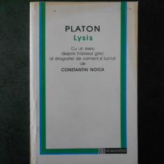 CONSTANTIN NOICA - PLATON * LYSIS