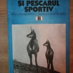 REVISTA ''VANATORUL SI PESCARUL SPORTIV'', NR. 11 NOIEMBRIE 1981