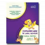 Manual comunicare in limba romana clasa I semestrul I + CD editia 2015