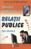 Ghidul redactarii in Relatii Publice/Merry Aronson, Don Spetner, Carol Ames, Amsta