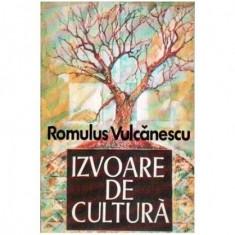 Izvoare de cultura - Secvente dintr-un itinerar etnologic