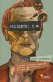 Cumpara ieftin Pacientul H.M. O poveste despre memorie, nebunie și secrete de familie