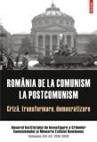 România de la comunism la postcomunism. Criză, transformare, democratizare