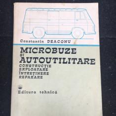 Microbuze și autoutilitare-construcție, exploatare/ Constantin Deaconu/