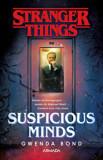 Suspicious minds/Gwenda Bond