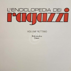L' Enciclopedia dei Ragazzi, vol. 7 - Motonautica. Pesca