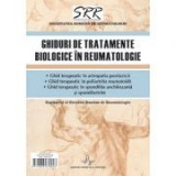 Ghiduri de tratamente biologice in reumatologie - Supliment al Revistei Romane de Reumatologie