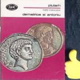 Demetrios si Antoniu Vieti paralele  Plutarh