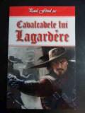 Cavalcadele Lui Lagardere - Paul Feval, Fiul ,544761