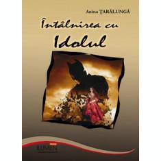 Intalnirea cu idolul - Anina ŢARĂLUNGĂ