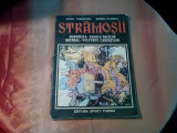 STRAMOSII - Decebal si Traian -  Radu Theodoru -  SANDU FlOREA (desene) - 1981