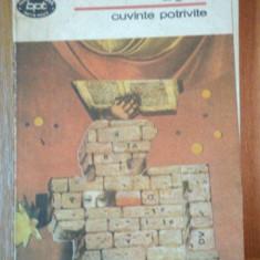 CUVINTE POTRIVITE.VERSURI de TUDOR ARGHEZI 1990