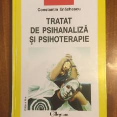 Constantin ENACHESCU - TRATAT DE PSIHANALIZA SI PSIHOTERAPIE (In tipla!)