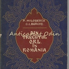 Din Trecutul O.R.L. In Romania - P. Milosescu, C. I. Bercus - Tiraj: 2375 Ex.