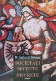 Societati secrete si discrete - Emilian M. Dobrescu