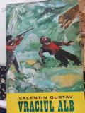 Vraciul alb de Valentin Gustav