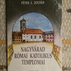 Carte despre bisericile romano-catolice din Oradea
