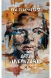 Arta (in)epuizabila - Eva Ivan-Haintz
