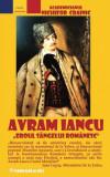Nichifor CRAINIC. Avram Iancu - eroul sângelui românesc