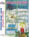Caseta audio:  Drăgan Muntean – Colinde / Cântece hunedorene ( 1993, originala)