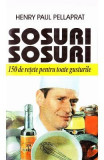 Sosuri, sosuri - Henry Paul Pellaprat