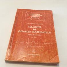 Elemente De Analiza Matematica Clasa a XII-a - Mircea Ganga -RF7/4