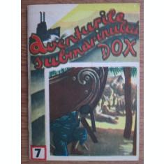 AVENTURILE SUBMARINULUI DOX, PRINTRE VANATORII DE CAPETE