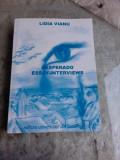 DESPERADO ESSAY INTERVIEWS - LIDIA VIANU (CARTE IN LIMBA ENGLEZA)